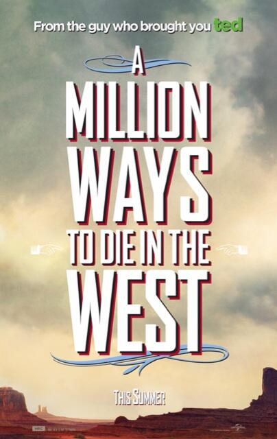 Teaser Image or poster of Seth MacFarlanes A Million Ways to Die in the West film 2014